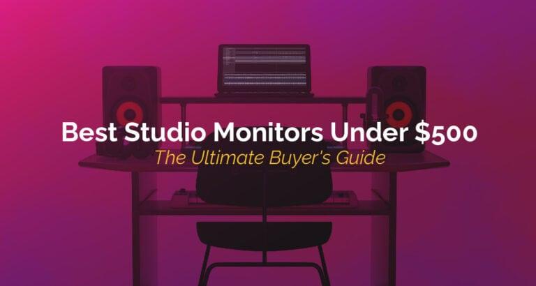 Best Studio Monitors Under $500