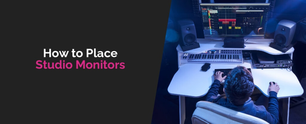 How to Place Studio Monitors