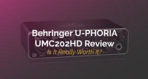 Behringer U-PHORIA UMC202HD Review