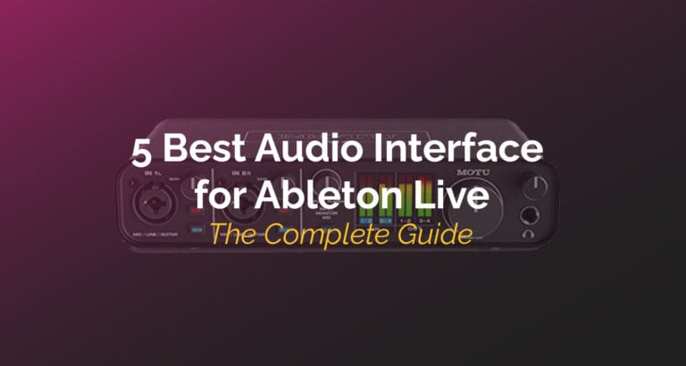 Best Audio Interface for Ableton