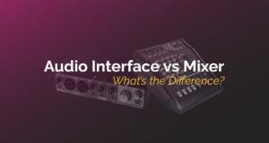 Audio Interface vs Mixer