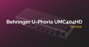 Behringer U-Phoria UMC404HD Review