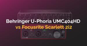 Behringer U-Phoria UMC404HD Vs Focusrite