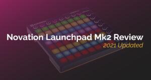 Novation Launch Pad Mk2 Review